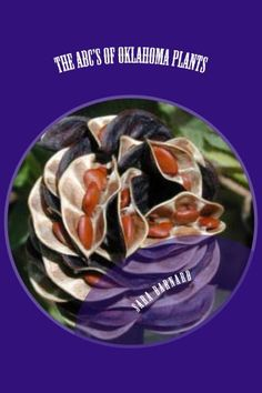 The ABC's of Oklahoma Plants (The ABC's of America's Plants Book 1)
