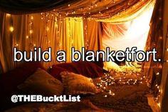 Build A Blanket-Fort.