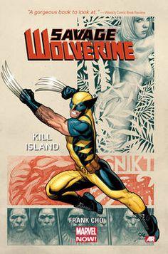 Savage Wolverine Volume 1 Kill Island (Marvel Now)