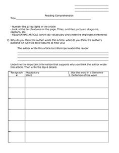 This is worksheet that can be used with any reading assignment to get students to dissect their article and create a deeper understanding of the information within the reading. This reviews the main topic, key vocabulary, and core ideas of any article it is used with.