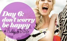 15daystoDDG : Find your happy makers (day 6)  | lifestyle health and happines feature  picture