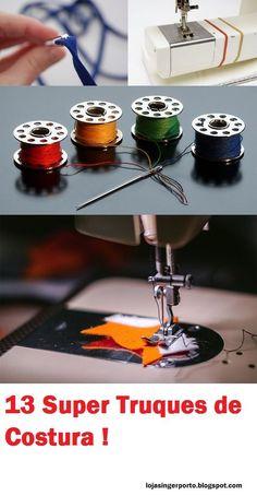 Para ajudar nos seus trabalhos de costura, reunimos as 13 melhores truques de costura!     Confira todas abaixo!             #1 - Como func...