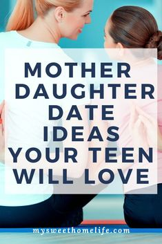 Looking for some fun ideas to do with your teen daughter for a mother daughter date or mother daughter day? Here's ideas for things you can do at home or out and about for a fun, positive experience! Mom Daughter Dates, Daughters Day, Teenage Daughters, Daughter Quotes, Daddy Daughter, Mother Son, Parenting Teenagers, Parenting Hacks, Parenting Articles