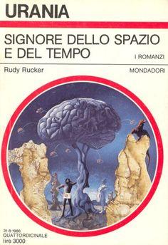 1030  SIGNORE DELLO SPAZIO E DEL TEMPO 31/8/1986  MASTER OF SPACE AND TIME (1984)  Copertina di  Karel Thole   RUDY RUCKER