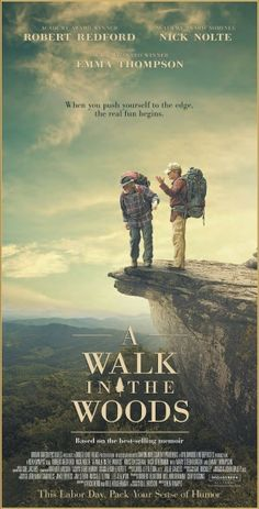 Opening in theaters, September A Walk in the Woods stars Robert Redford and Nick Nolte. Into The Woods Movie, Wine In The Woods, Nature Movies, Nature Film, Hollywood Movi, Movies To Watch, Good Movies, Funny Movies, Netflix Movies
