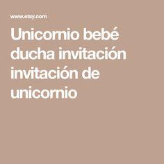 Unicornio bebé ducha invitación invitación de unicornio