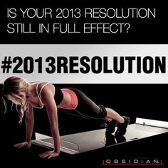 Was your 2013 resolution to be fit? Be healthier? Did you stick with it? How are you looking and feeling today? #fitness #2013Resolution #NewYear #NewYou #Slideboard #FitMom #Resolution #2014