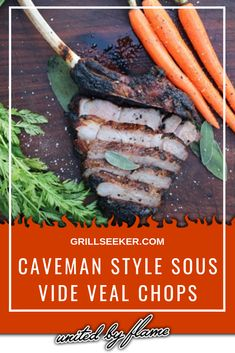 Cook like the caveman and learn how to throw down sous vide style too with these epic pork chops! Barbecue Recipes, Grilling Recipes, Pork Recipes, Grilling Tips, Grilled Pork Chops, Grilled Beef, Sous Vide Pork Chops, Veal Chop, Cookout Food