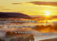 magnifythelord Psalm 34, Bless The Lord, My Mouth, All About Time, Blessed, Self, Inspirational Quotes, Places, Movie Posters