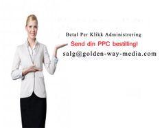 Vi administrerer dine betal per klikk kampanjer