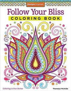 follow your bliss coloring book by thaneeya mcardle - Hipster Coloring Book