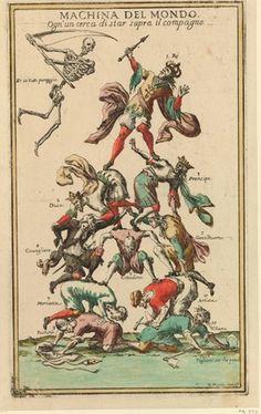 Giuseppe Maria Mitelli (1634? - 1718) - Machina del Mondo, ogn'un cerca di star sopra il compagno - gravure