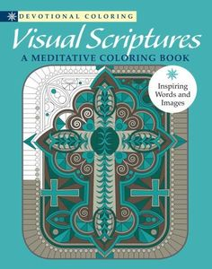 Visual Scriptures: A Meditative Coloring Book (Devotional Coloring)