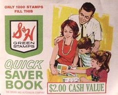 S & H Green Stamps - Mom always had these!