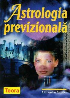 Alexandru Nicolici - Astrologia previzională