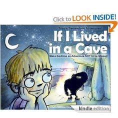 Awesome book!!! If I Lived in a Cave the Bedtime Rhyming Book. Make Bedtime an Adventure Not to be Missed. Goodnight, sleep caveman tight! (Tripp's Tremendous Adventures!) #Kindle Edition #kids #kidsbooks #bedtime #sleep # children #caves #flintstones #stories #toddlers
