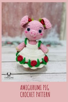 Rosie the little piggy Amigurumi Crochet pattern The file contains a crochet pattern for toys and two different dresses.