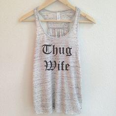 Thug Wife Tank Top for Women  Wife Tank Tops  by WildandFreeCoUSA