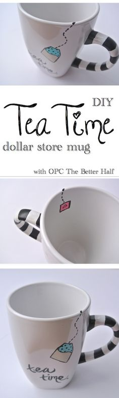 Tea Time Dollar Store Mug - OPC The Better Half. This would be a great gift for a tea lover..there are tons of tutorials for using Sharpie oil paint markers on dollar store ceramics like these, then making the surface permanent by baking.
