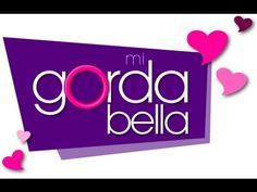 Mi Gorda Bella: Mi Gorda Bella Promo | Pongalo