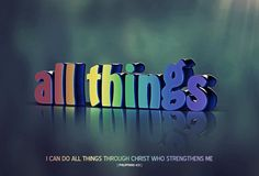 Philippians I can do all things through him who strengthens me. Photoshop Software, Christian Images, Philippians 4 13, Lord Is My Shepherd, The Hard Way, Praise God, Wallpaper Backgrounds, Wallpapers, Classroom Decor