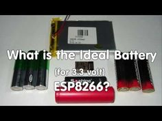 What is the Ideal Battery Technology to Power 3.3V Devices like the ESP8266? - YouTube