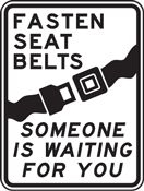 Fasten Your Seat Belt - Click It or Ticket Campaign