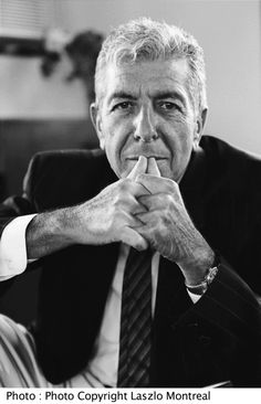 """Leonard Cohen """"Poetry is just the evidence of life. If your life is burning well, poetry is just the ash."""""""
