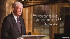 """""""If you can take it, you can make it."""" -Gene Rice [Daystar.com]"""