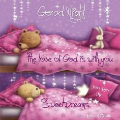 ❤️Good night Sweet Annie The Love of God is with you. Sleep tight and sweet dreams. Lots of hugs. Good Night Sleep Tight, Cute Good Night, Good Night Moon, Good Night Image, Good Morning Good Night, Day For Night, Good Morning Quotes, Evening Greetings, Good Night Greetings
