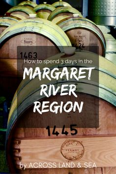 How to spend three days in the Margaret River Region (hint: it involves eating and drinking a lot)