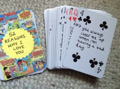 '52 Reasons I Love You' playing cards. Cute and easy DIY gift for loved one