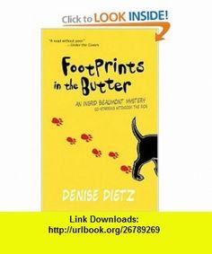 Footprints In The Butter (Worldwide Library Mysteries) (9780373265114) Denise Dietz , ISBN-10: 0373265115  , ISBN-13: 978-0373265114 ,  , tutorials , pdf , ebook , torrent , downloads , rapidshare , filesonic , hotfile , megaupload , fileserve
