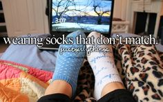 Literally have been doing this since I could pick out my own socks. Not. Kidding.
