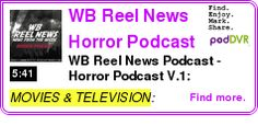 #MOVIES #PODCAST  WB Reel     WB Reel News Podcast - Horror Podcast V.1: Poltergeist 25th Anniversary Deluxe Edition, Twisted Terror, Return to House on Haunted Hill on DVD, HD-DVD, and BLU-RAY    HEAR:  http://podDVR.COM/?c=9dae12ee-dc13-7c0d-68fc-c87bcb398670