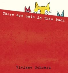 Read There Are Cats in This Book baby book by Viviane Schwarz . Open the covers of this extraordinarily inventive, interactive book to find that the cats inside are ready to play — in Funny Books For Kids, Best Children Books, Great Books, Childrens Books, Funny Kids, Toddler Books, Up Book, This Book, Summer Reading Lists