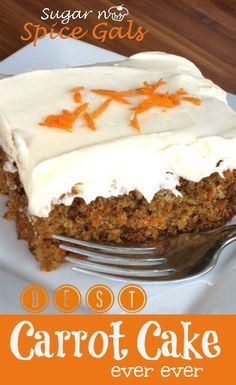 This is loaded with carrots and has just the right amount of spice!  Of course, the cream cheese frosting makes the cake!
