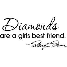 Diamonds are a girls best friend Marilyn Monroe wall quotes sayings... ($12) ❤ liked on Polyvore featuring text, quotes, words, decor, filler, phrase and saying
