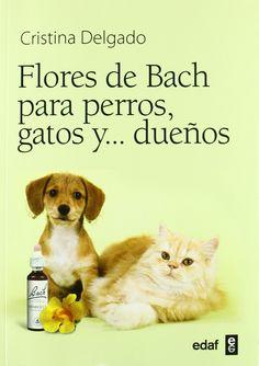 Portada libro: Flores de Bach para perros, gatos y...dueños