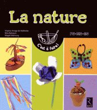 La nature. PS-MS-GS / Virginia Arraga de Malherbe. Retz, 2015.                 372.21 ARA               https://buweb.univ-orleans.fr/ipac20/ipac.jsp?session=147V4O904W800.1062&menu=search&aspect=subtab66&npp=10&ipp=25&spp=20&profile=scd&ri=&index=.IN&term=978-2-7256-3325-1&oper=AND&x=28&y=29&aspect=subtab66&index=.TI&term=&oper=AND&index=.AU&term=&oper=AND&index=.TP&term=&ultype=&uloper=%3D&ullimit=&ultype=&uloper=%3D&ullimit=&sort=