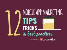 12 Mobile App Marketing Tips, Trick, and Best Practices