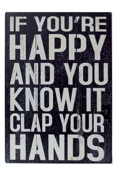 If You're Happy Sign