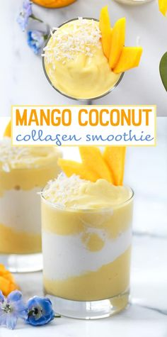 Mango Coconut Collagen Smoothie