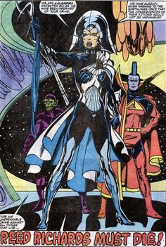 Lilandra ,Gladiator and a Skrull want Reed Richards dead.