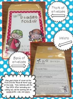 TAKE-HOME READING FOLDERS. Students take home a laminated folder. File includes directions, covers, reading logs, parent info.