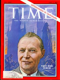 April 5, 1968: Alexander Dubček is featured on the cover of TIME magazine. He has liberalized the Communist regime in Czechoslovakia by allowing greater freedom of expression and tolerating political and social organizations not under Communist control, while remaining a devoted Communist himself. The transformation has been worked without bloodshed or disorder.