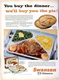Swanson TV Dinners ad from Life - October 22, 1956