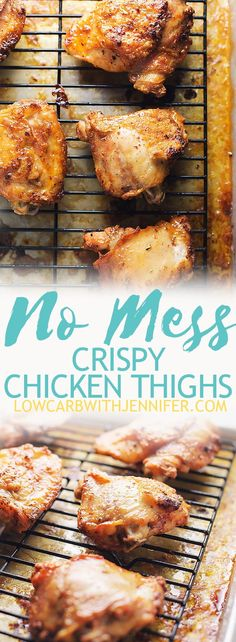 No mess crispy chicken thighs are so easy to make with no skillet and no grease splatter all over your kitchen! A perfect whole 30 and low carb compliant dinner #lowcarbrecipes #ketorecipes #whole30recipes #chickenrecipes