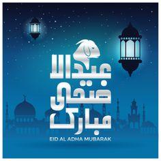 Muslim holiday eid al adha mubarak vector design eid al adha PNG and Vector Eid Mubarak Photo, Mubarak Ramadan, Adha Mubarak, Eid Mubarak Vector, Eid Mubarak Images, Muslim Celebrations, Calligraphy Background, Eid Al Adha Greetings, Islamic Events