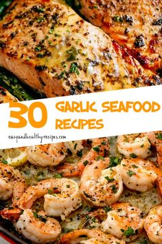 30 Garlic Seafood Recipes You Should Have – Page 2 – Easy Family Recipes Easy Asian Recipes, Fish Recipes, Seafood Recipes, Easy Dinner Recipes, Seafood Meals, Easy Meals, Healthy Recipes, Paleo Dinner, Family Recipes